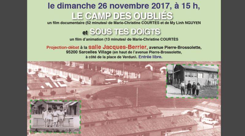 Dimanche 26 novembre 2017 à 15h, projection & débat organisés par le CEP-CAFI et le Club des Belles Images à Sarcelles (95) : 2 films de Marie-Christine Courtès (Le camp des oubliés + Sous tes doigts) – Entrée libre