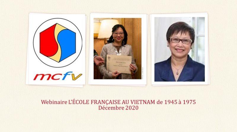 Webinaire MCFV du 12-12-2020 autour du livre de NGUYÊN Thuy Phuong sur L'école française au Vietnam (1945-1975)