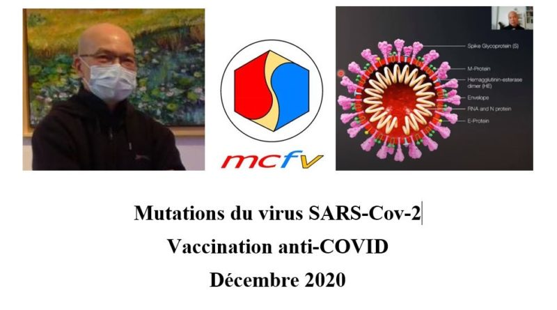 Conférence à distance (webinaire) du MCFV par le Pr ĐINH XUÂN Anh Tuấn : mutations du virus SARS-Cov-2 et vaccination anti-COVID le 27-12-2020