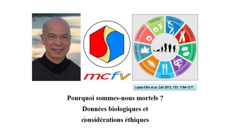 Conférence à distance (webinaire) du MCFV par le Pr ĐINH XUÂN Anh Tuấn sur l'immortalité de l'être humain : données biologiques et considérations éthiques le 02/01/2021