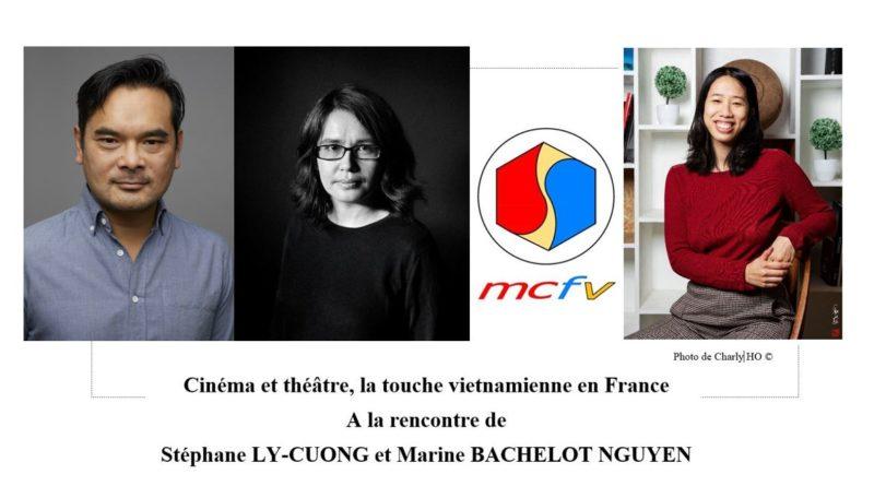 Webinaire du MCFV du 16-01-2021 animé par Linh-Lan DAO : « Cinéma et théâtre, la touche vietnamienne en France. A la rencontre de Stéphane LY-CUONG et Marine BACHELOT NGUYEN »
