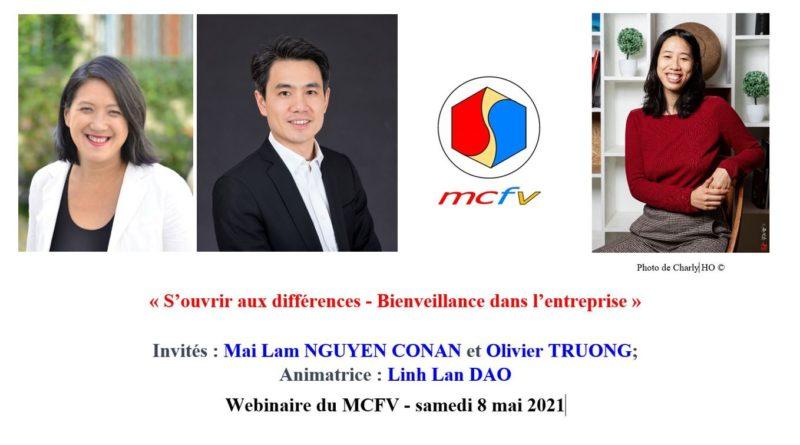 Webinaire du MCFV du 8-05-2021 à 15h «S'ouvrir aux différences – Bienveillance dans l'entreprise» avec Mai Lam NGUYEN CONAN et Olivier TRUONG, animé par Linh-Lan DAO